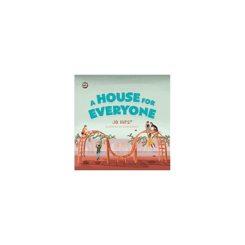 House for Everyone : A Story to Help Children Learn About Gender Identity and Gender Expression