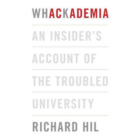 Whackademia - by  Richard Hil (Paperback) - image 1 of 1