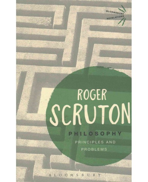 Philosophy : Principles and Problems (Paperback) (Roger Scruton) - image 1 of 1