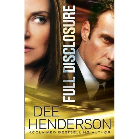 Full Disclosure - by  Dee Henderson (Paperback) - image 1 of 1