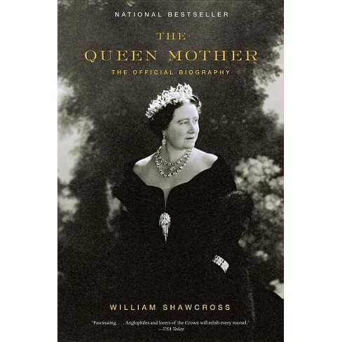 The Queen Mother - by  William Shawcross (Paperback) - image 1 of 1