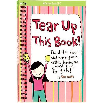 Tear Up This Book! by Keri Smith (Spiral Bound)