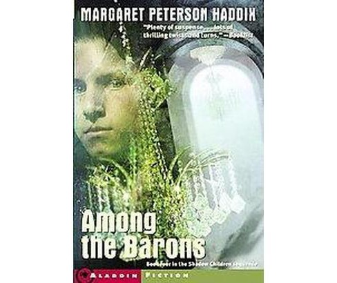 Among the Barons (Reprint) (Paperback) (Margaret Peterson Haddix) - image 1 of 1