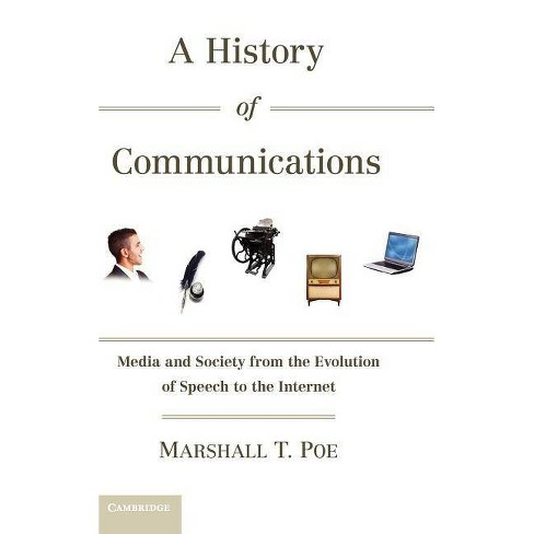 A History of Communications - by  Marshall T Poe (Hardcover) - image 1 of 1