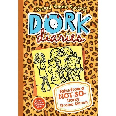 Tales from a Not-so-Dorky Drama Queen ( Dork Diaries) (Hardcover) by Rachel Renee Russell