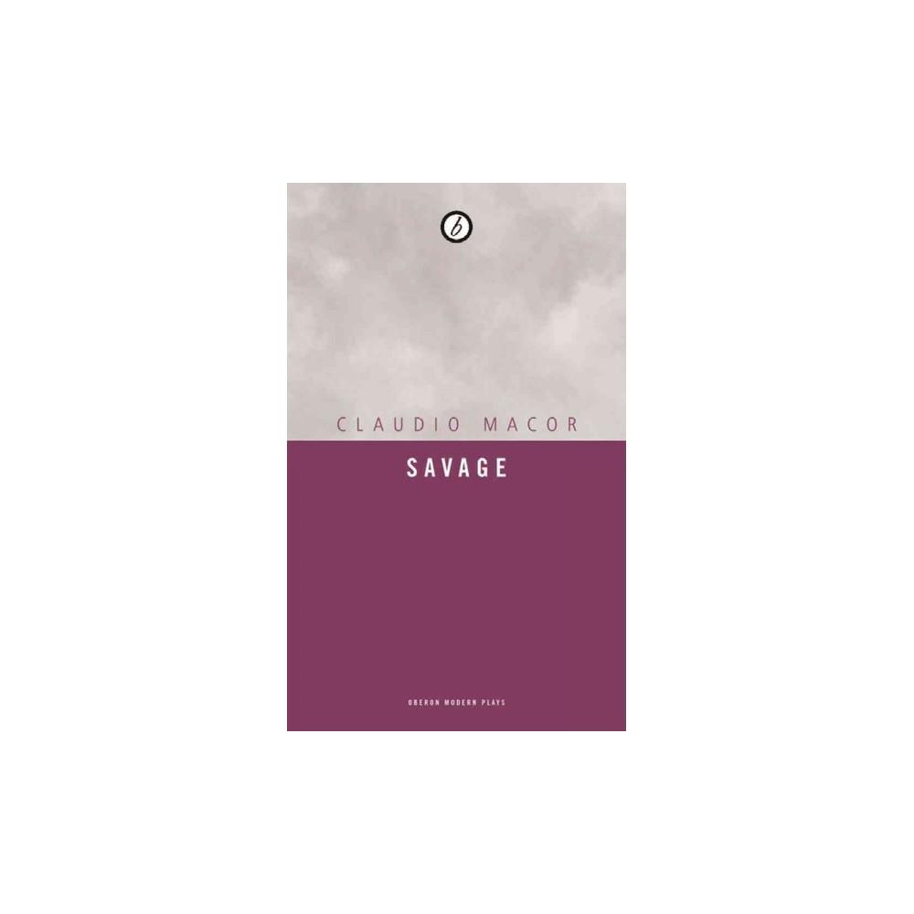 Savage (Paperback) (Claudio Macor)
