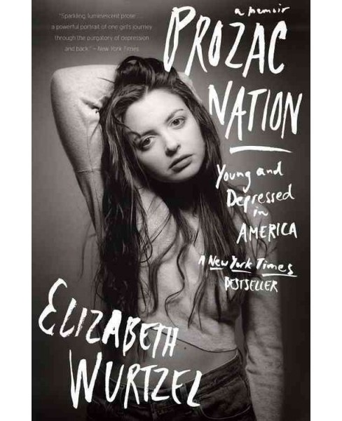 Prozac Nation : Young and Depressed in America (Reprint) (Paperback) (Elizabeth Wurtzel) - image 1 of 1