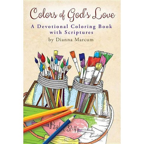 Colors of God's Love - by  Dianna Marcum (Paperback) - image 1 of 1