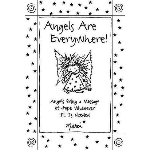 Angels Are Everywhere! - by  Marci (Paperback) - image 1 of 1