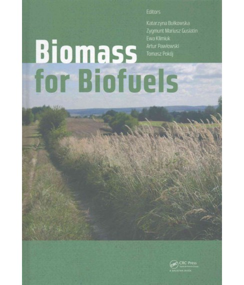 Biomass for Biofuels (Hardcover) - image 1 of 1