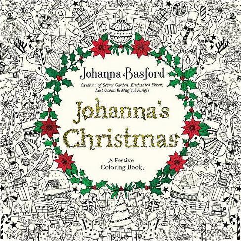 Johanna\'s Christmas : A Festive Coloring Book for Adults (Paperback)  (Johanna Basford)