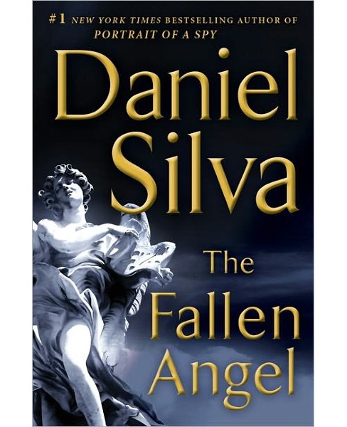 The Fallen Angel (Gabriel Allon Series #12) (Hardcover) by Daniel Silva - image 1 of 1