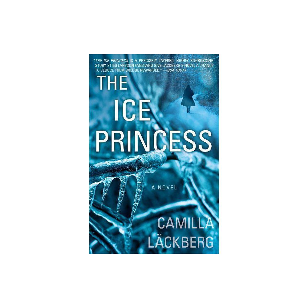 The Ice Princess Paperback By Camilla Lackberg