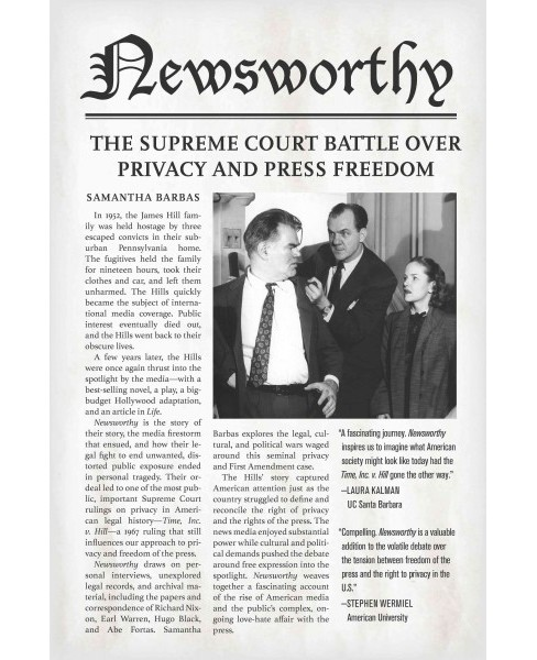 Newsworthy : The Supreme Court Battle over Privacy and Press Freedom (Hardcover) (Samantha Barbas) - image 1 of 1