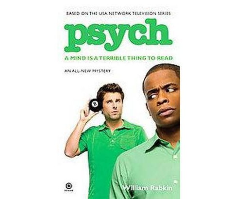 Psych : A Mind Is a Terrible Thing to Read (Reprint) (Paperback) (William Rabkin) - image 1 of 1