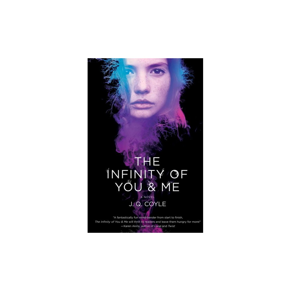 Infinity of You & Me (Hardcover) (J. Q. Coyle)