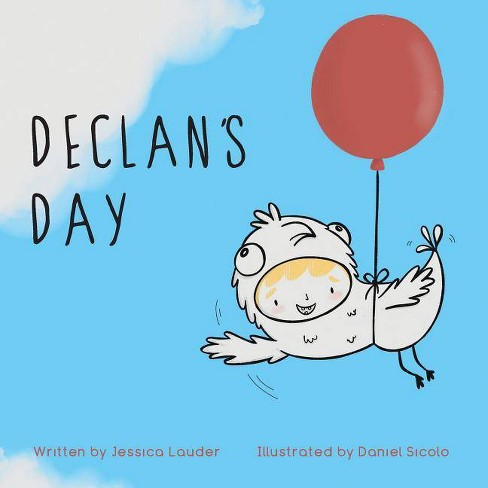 Declan's Day - by  Jessica Lauder (Paperback) - image 1 of 1