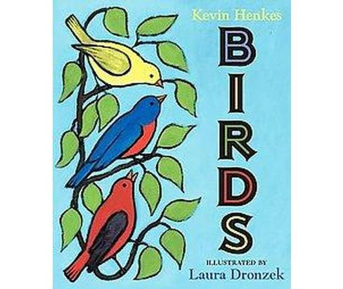 Birds (School And Library) (Kevin Henkes) - image 1 of 1