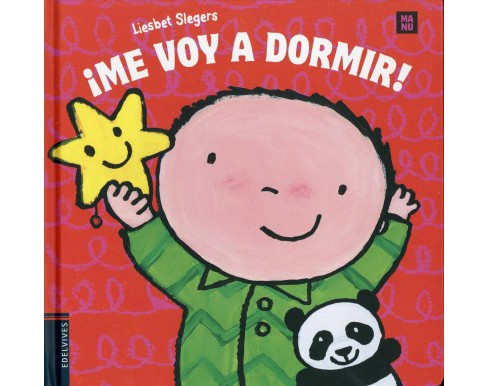 ¡Me voy a dormir! / I am going to bed -  by Liesbet Slegers (Hardcover) - image 1 of 1