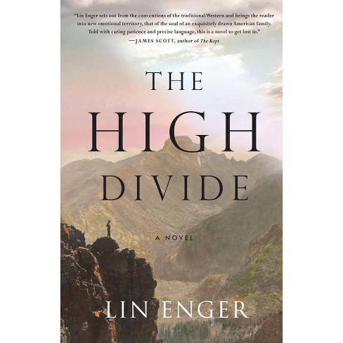 The High Divide - by  Lin Enger (Hardcover) - image 1 of 1