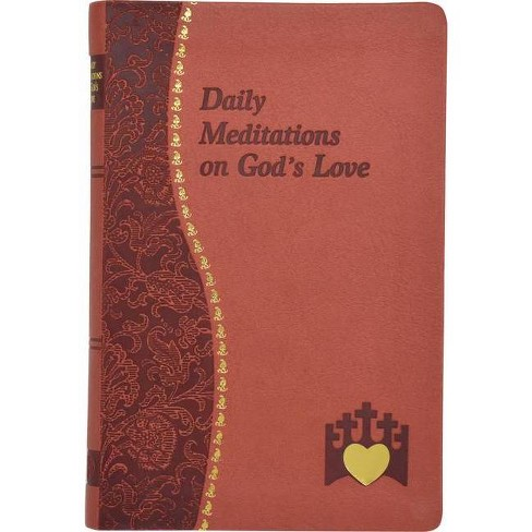 Daily Meditations on God's Love - (Spiritual Life) by  Marci Alborghetti (Leather_bound) - image 1 of 1