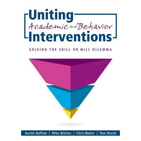Uniting Academic and Behavior Interventions - (Paperback) - image 1 of 1