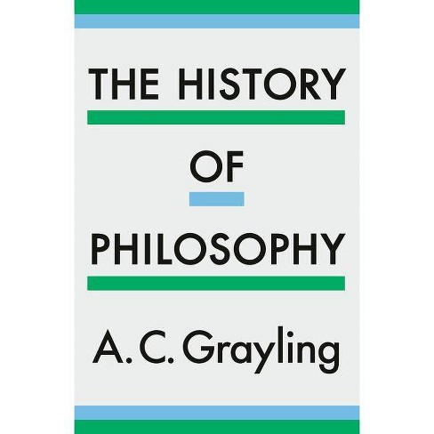 The History of Philosophy - by  A C Grayling (Hardcover) - image 1 of 1