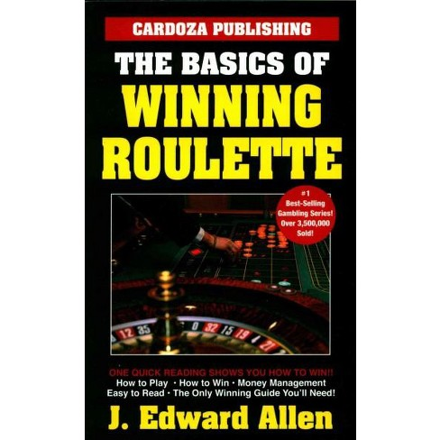 The Basics of Winning Roulette - by  J Edward Allen (Paperback) - image 1 of 1