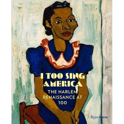 I Too Sing America - by  Wil Haygood (Hardcover)