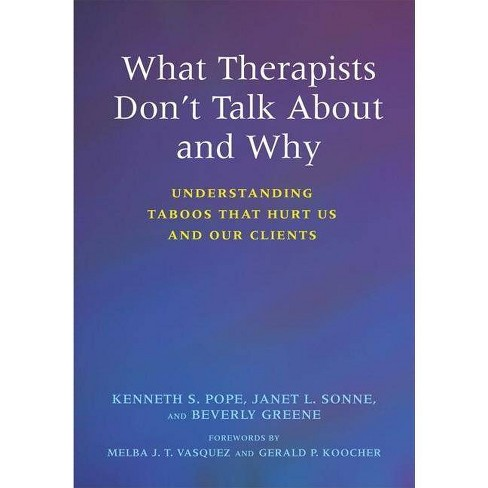 What Therapists Don't Talk about and Why - 2 Edition (Paperback) - image 1 of 1