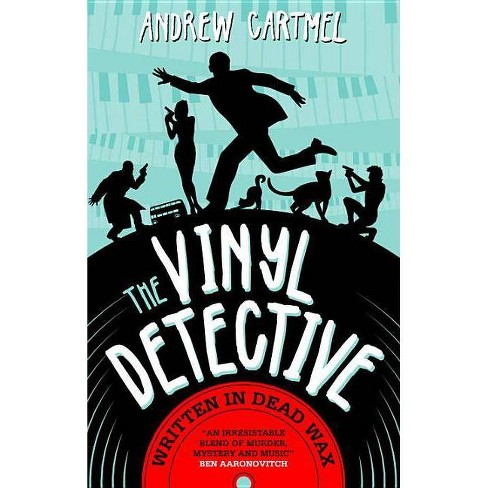 Written in Dead Wax - (Vinyl Detective) by  Andrew Cartmel (Paperback) - image 1 of 1