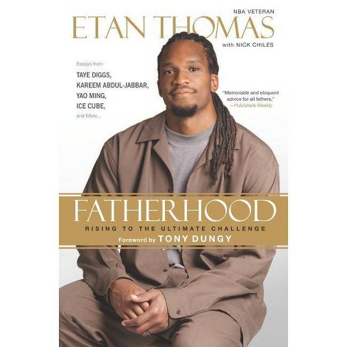 Fatherhood - by  Etan Thomas & Nick Chiles (Paperback) - image 1 of 1
