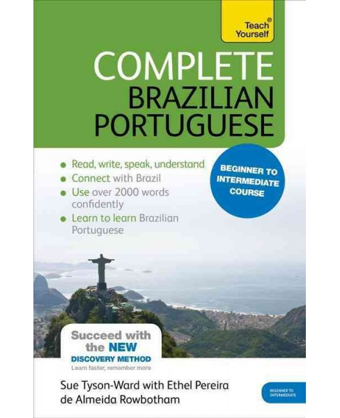 Teach Yourself Complete Brazilian Portuguese : Beginner to Intermediate Course (Paperback) (Sue - image 1 of 1