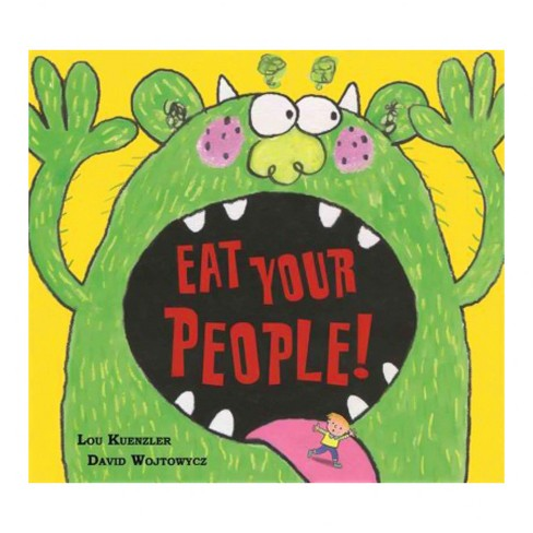 Eat Your People! (Reprint) (Paperback) (Lou Kuenzler) - image 1 of 1