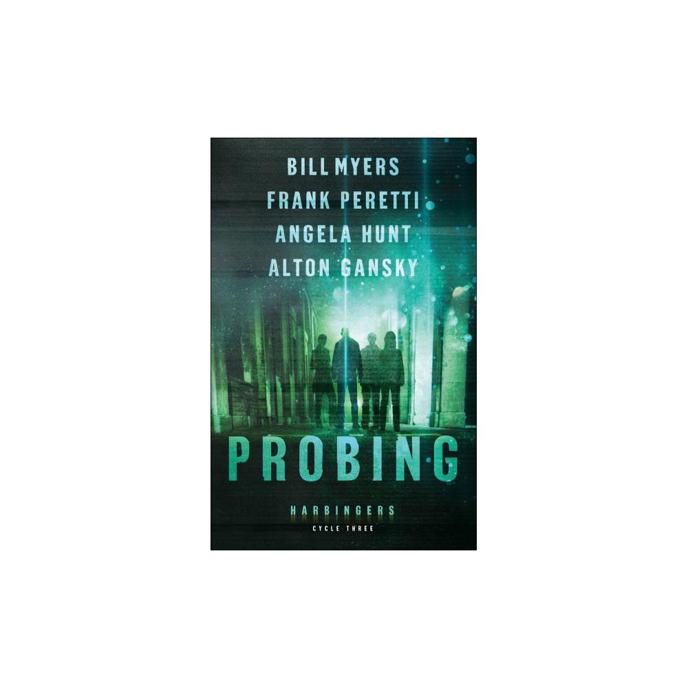 Probing (Paperback) (Bill Myers & Frank E. Peretti & Angela Elwell Hunt & Alton Gansky)
