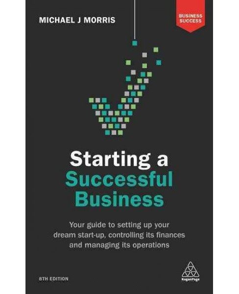 Starting a Successful Business : Your Guide to Setting Up Your Dream Start-Up, Controlling Its Finances - image 1 of 1