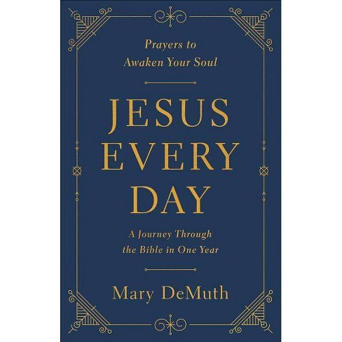 Jesus Every Day - by  Mary E Demuth (Paperback) - image 1 of 1