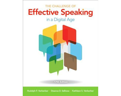 Challenge of Effective Speaking in a Digital Age (Paperback) (Rudolph F. Verderber & Deanna D. Sellnow & - image 1 of 1