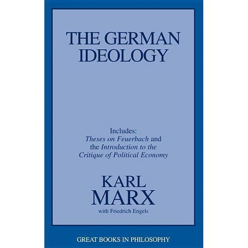 The German Ideology - (Great Books in Philosophy) by  Karl Marx & Friedrich Engels (Paperback) - image 1 of 1