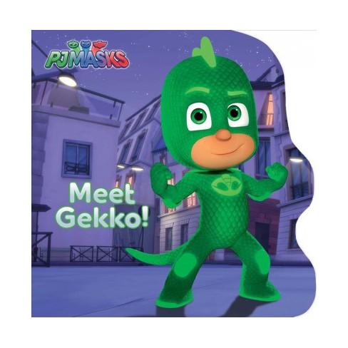 Meet Gekko! - (Pj Masks) by  Natalie Shaw (Board_book) - image 1 of 1