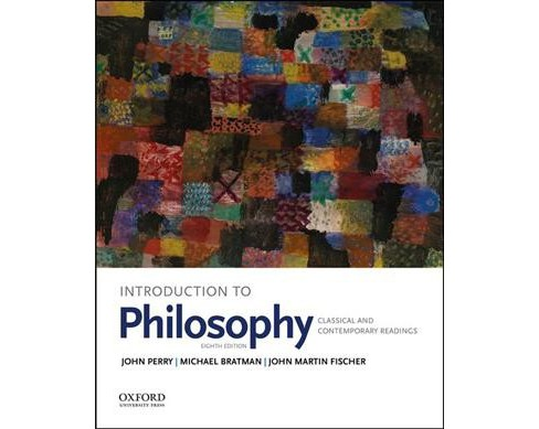 Introduction to Philosophy : Classical and Contemporary Readings -  (Paperback) - image 1 of 1