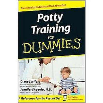 Potty Training for Dummies (Paperback)(Diane Stafford & M.D. Jennifer Shoquist)