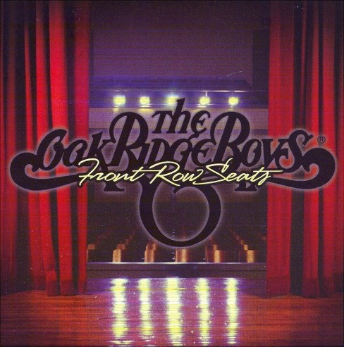 Oak ridge boys - Front row seats (CD) - image 1 of 1
