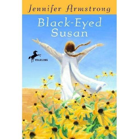 Black-Eyed Susan - by  Jennifer Armstrong (Paperback) - image 1 of 1