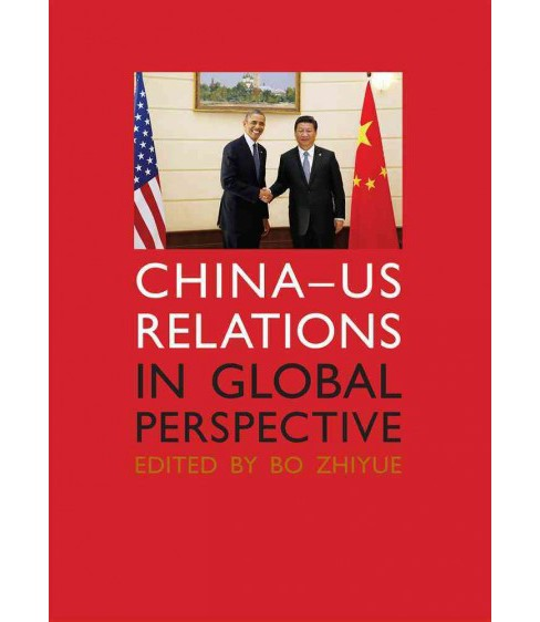 China-US Relations in Global Perspective (Paperback) - image 1 of 1