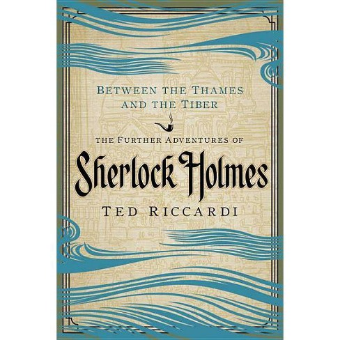 Between the Thames and the Tiber - (Pegasus Crime (Hardcover)) by  Ted Riccardi (Hardcover) - image 1 of 1