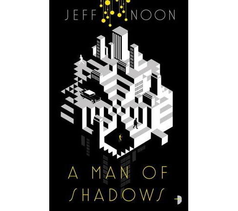 Man of Shadows -  (Nyquist Mystery) by Jeff Noon (Paperback) - image 1 of 1