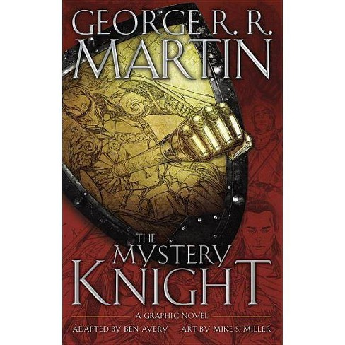 The Mystery Knight: A Graphic Novel - by  George R R Martin (Hardcover) - image 1 of 1