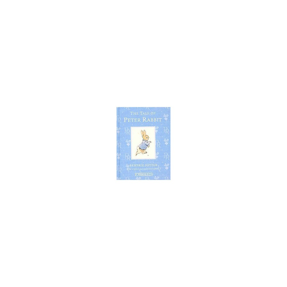 Tale of Peter Rabbit (Anniversary) (Hardcover) (Beatrix Potter)