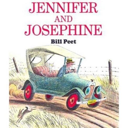 Jennifer and Josephine - by Bill Peet (Paperback)